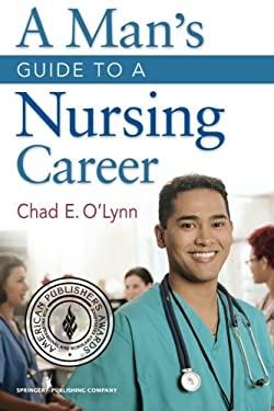 A Man's Guide to a Nursing Career 9780826106858