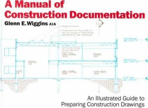 A Manual of Construction Documentation 9780823030026
