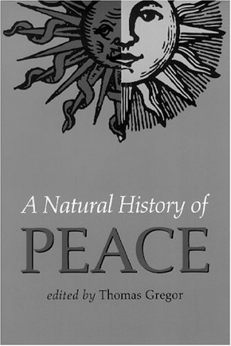 A Natural History of Peace 9780826512802