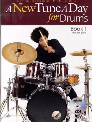 A New Tune a Day for Drums [With CD] 9780825636233