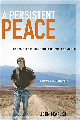 A Persistent Peace: One Man's Struggle for a Nonviolent World 9780829427202