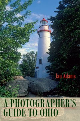 A Photographer's Guide to Ohio 9780821419601