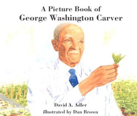 A Picture Book of George Washington Carver 9780823416332