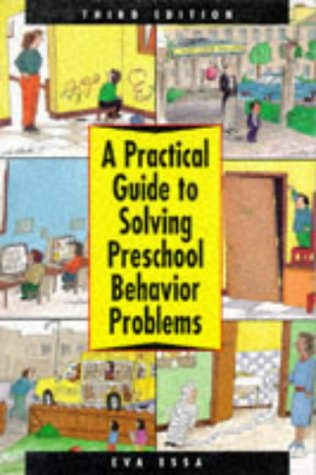 A Practical Guide to Solving Preschool Behavior Problems 9780827358126
