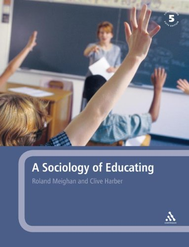 A Sociology of Educating 9780826481283