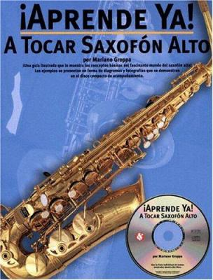 A Tocar Saxofon Alto [With CD] 9780825628818
