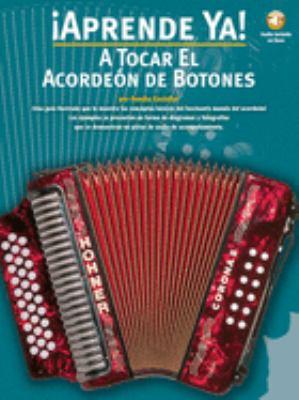A Tocar el Acordeon de Botones [With CD]