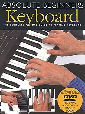 Absolute Beginners - Keyboard: Book/DVD Pack 9780825619236