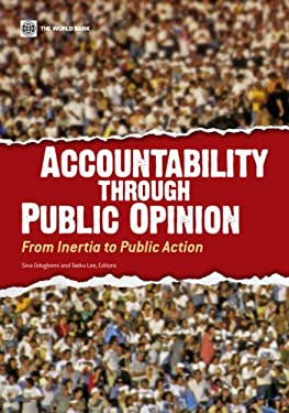 Accountability Through Public Opinion: From Inertia to Public Action 9780821385050