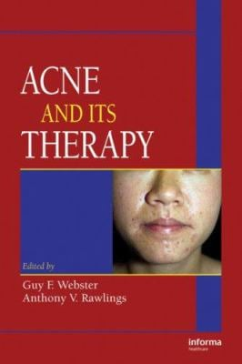 Acne and Its Therapy 9780824729714
