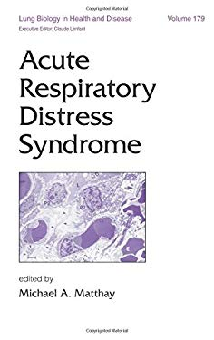 Acute Respiratory Distress Syndrome 9780824740764