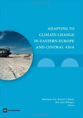 Adapting to Climate Change in Eastern Europe and Cental Asia