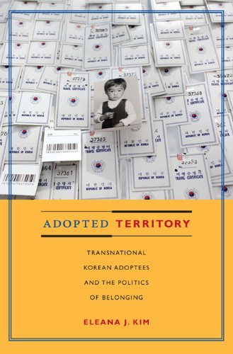 Adopted Territory: Transnational Korean Adoptees and the Politics of Belonging 9780822346951