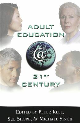 Adult Education @ 21st Century 9780820461106