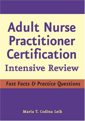 Adult Nurse Practitioner Certification: Intensive Review 9780826102959