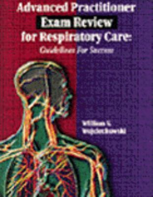 Advanced Practitioner Exam Review for Respiratory Care: Guidelines for Success 9780827372702