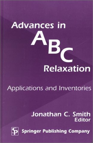 Advances in ABC Relaxation: Applications and Inventories 9780826113979