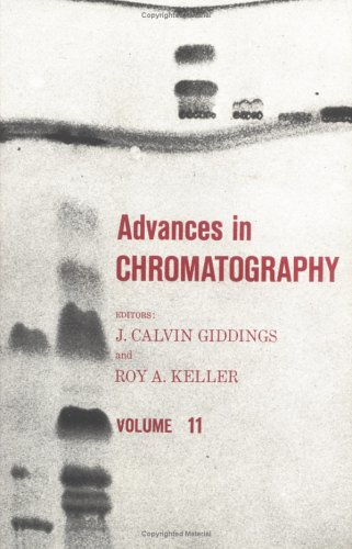 Advances in Chromatography, Volume 11 9780824761738
