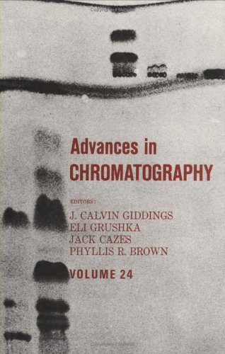 Advances in Chromatography, Volume 24 9780824772536