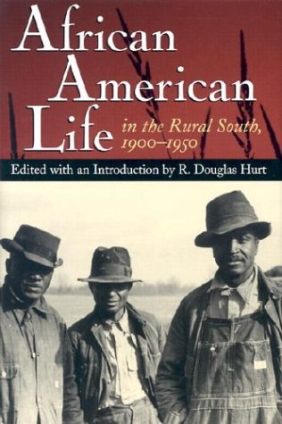 African American Life in the Rural South, 1900-1950 9780826214713