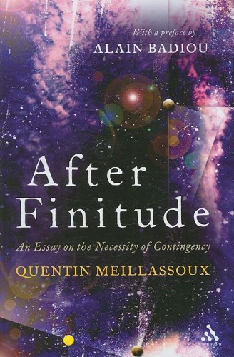 After Finitude: An Essay on the Necessity of Contingency 9780826496744