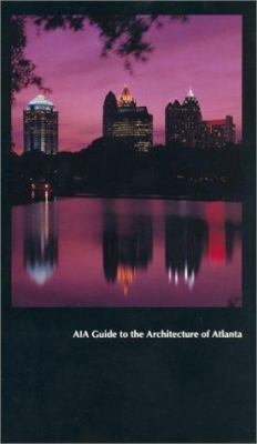 Aia Guide to the Architecture of Atlanta 9780820314396