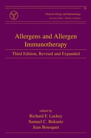 Allergens and Allergen Immunotherapy, Third Edition 9780824756505