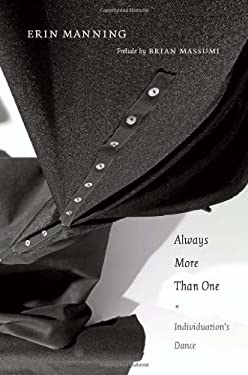 Always More Than One: Individuation's Dance 9780822353348
