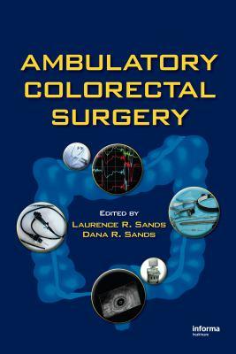 Ambulatory Colorectal Surgery 9780824727925