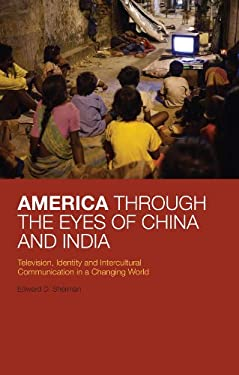 America Through the Eyes of China and India 9780826422705