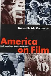 America on Film: Hollywood and American History