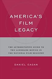 America's Film Legacy: The Authoritative Guide to the Landmark Movies in the National Film Registry 3600027