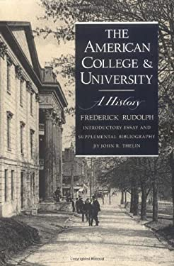 American College and University: A History 9780820312842