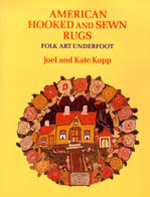 American Hooked and Sewn Rugs: Folk Art Underfoot 9780826316165