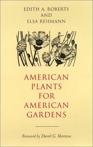 American Plants for American Gardens 9780820318516
