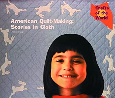 American Quilt Making: Stories in Cloth 9780823953349