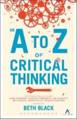 An A to Z of Critical Thinking 9780826420558