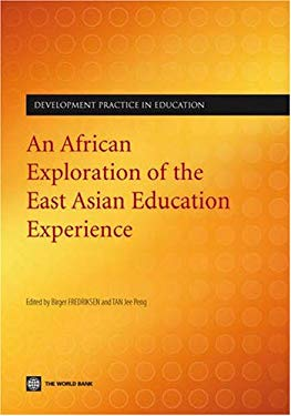 An African Exploration of the East Asian Education Experience [With CDROM] 9780821373712