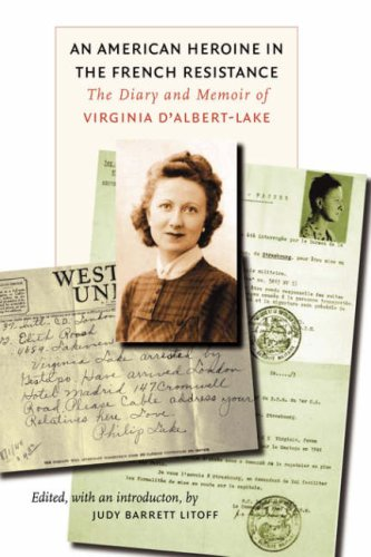 An American Heroine in the French Resistance: The Diary and Memoir of Virginia D'Albert-Lake 9780823225811
