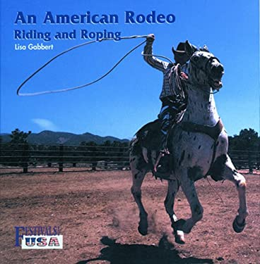 An American Rodeo: Riding and Roping 9780823953394