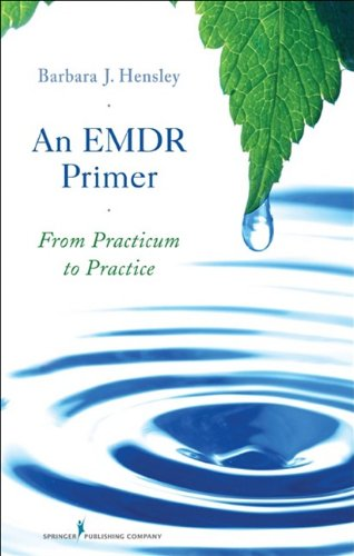 An EMDR Primer: From Practicum to Practice 9780826119865