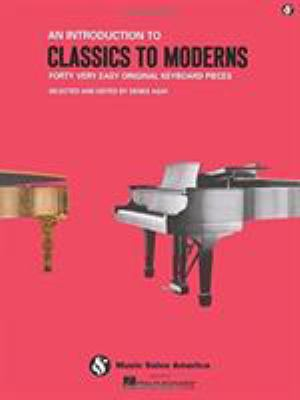 An Introduction to Classics to Moderns: Music for Millions Series 9780825612664