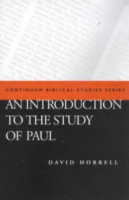 An Introduction to the Study of Paul 9780826449214