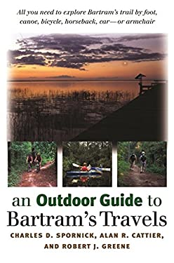 An Outdoor Guide to Bartram's Travels 9780820324388