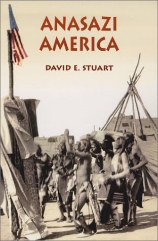 Anasazi America: Seventeen Centuries on the Road from Center Place 9780826321794