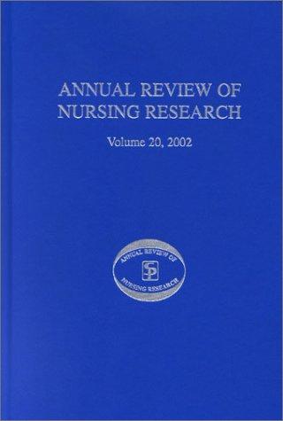 Annual Review of Nursing Research, Volume 20, 2002: Geriatric Nursing Research 9780826141323