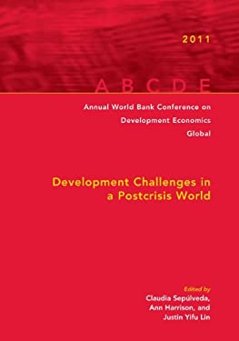 Annual World Bank Conference on Development Economics 2011: Development Challenges in a Post-Crisis World 9780821385227