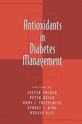 Antioxidants in Diabetes Management 9780824788445