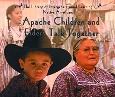 Apache Children and Elders Talk Together 9780823952250