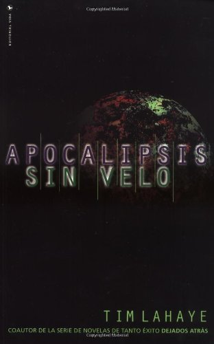 Apocalipsis Sin Velo = Revelation Unveiled 9780829720730